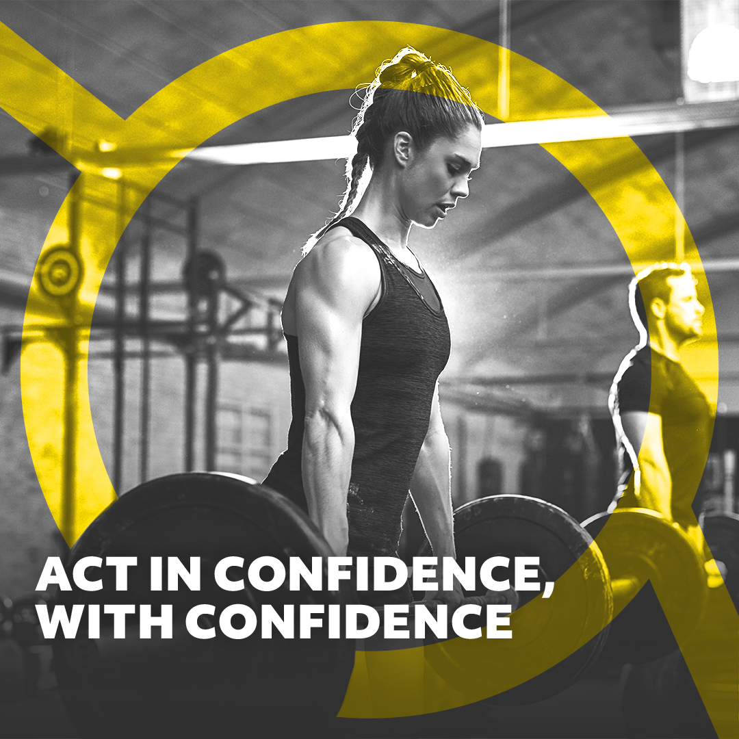 Weightlifter with words 'Act in confidence, with confidence' underneath her